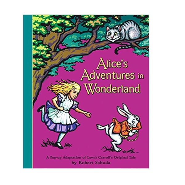 [이상한 나라의 앨리스 팝업북] Alice's Adventures in Wonderland: A Pop-up Adaptation (Hardcover)