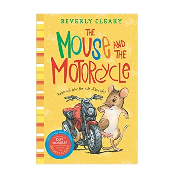 Beverly Cleary : The Mouse and the Motorcycle (Paperback)
