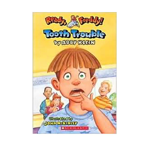 Ready, Freddy! #01 : Tooth Trouble (Paperback)