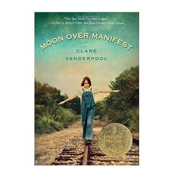 [2011 뉴베리] Moon Over Manifest (Paperback, Newbery)