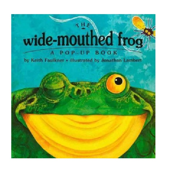 The Wide-Mouthed Frog : A Pop-Up Book (Hardcover, Pop-Up)