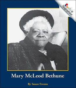 RL 2.7 : Rookie Biographies : Mary McLeod Bethune (Paperback)