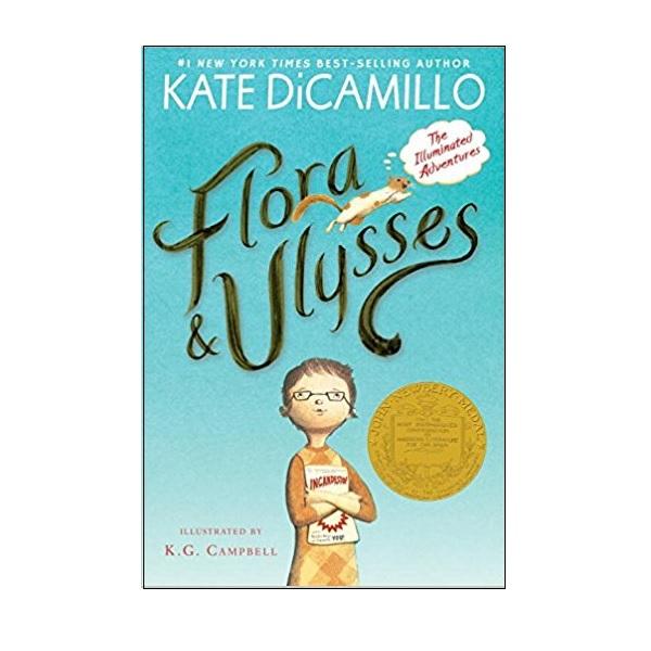 [2014 뉴베리] Flora & Ulysses : The Illuminated Adventures (Paperback, Newbery)