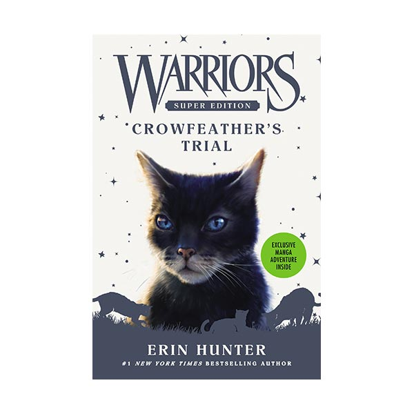 Warriors Super Edition : Crowfeather's Trial (Hardcover)