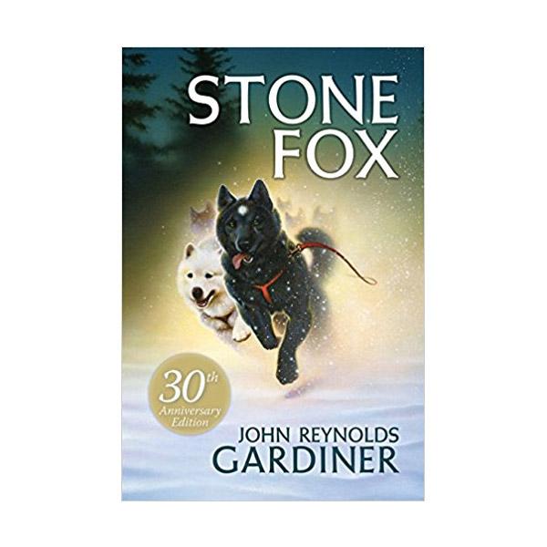Stone Fox (Paperback, 30th Anniversary Edition)