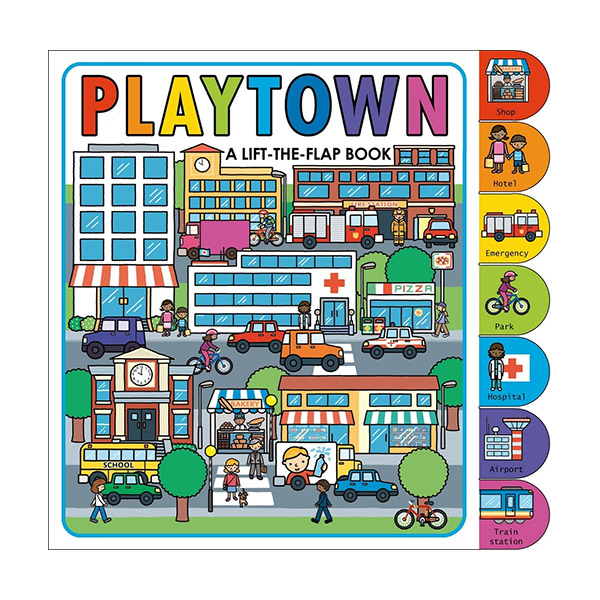 Playtown : Lift The Flap Book (Board Book)