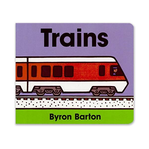 Byron Barton : Trains (Board Book)