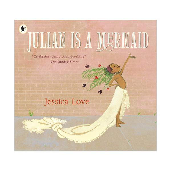 Julian Is a Mermaid (Paperback, 영국판)